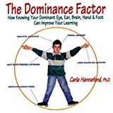 THE DOMINANCE FACTOR - Carla Hannaford Ph.D.